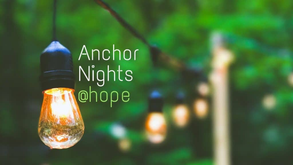 AnchorNights@hope