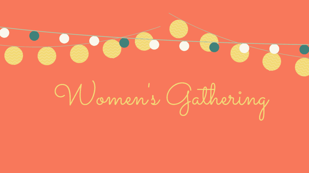 Copy of Women's Gathering